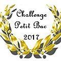 Challenge petit bac 2017... qui veut jouer?