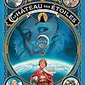 Le château des étoiles t.1 1869 : la conquête de l