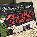Le journal des mystères : Crimes et délits de l'Histoire des éditions <b>Fleurus</b>