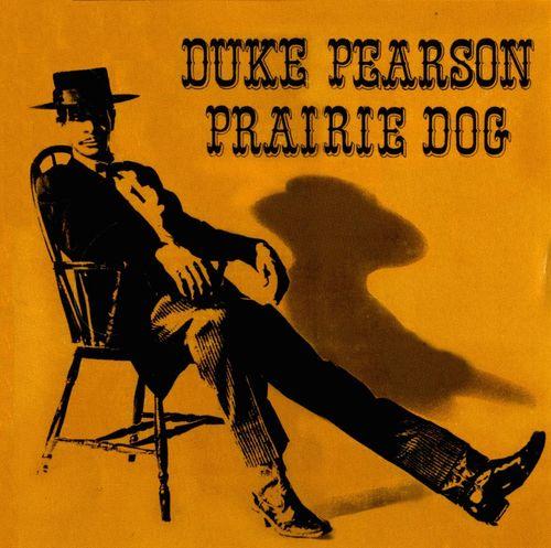 Duke Pearson - 1966 - Prairie Dog (Atlantic)