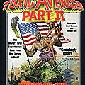 The Toxic <b>Avenger</b> - Part II (Le premier monstre héros déformé de l'histoire du New Jersey)