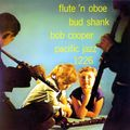 Bud Shank Bob Cooper - 1956 - Flute 'n Oboe (Pacific Jazz)