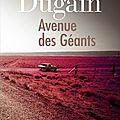 Par eva: avenue des géants, marc dugain
