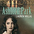 Ashford park -lauren willig.