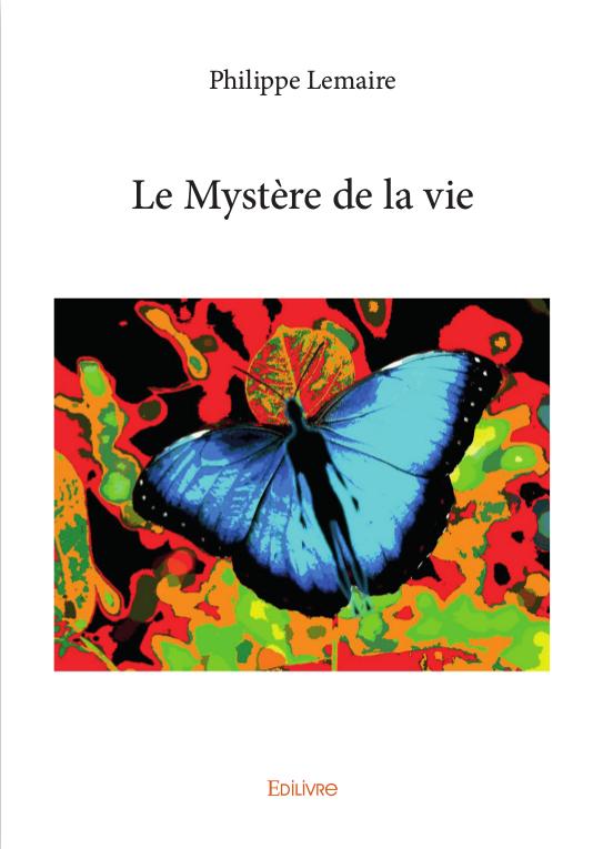 mystère de la vie