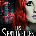 Les Sentinelles, Tome 1: <b>Forgé</b> dans le <b>sang</b> - Alexandra Ivy