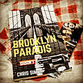 Brooklyn paradis, Saison 3 , de Chris Simon