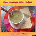 Soupe express aux chicons ( endive pour les français lol)