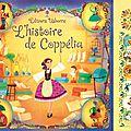 L'histoire de <b>Coppélia</b>