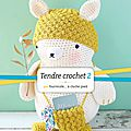 Tendre crochet tome 2