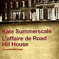 L'affaire de Road Hill House, Kate Summerscale
