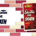 <b>Education</b> <b>for</b> <b>Death</b>