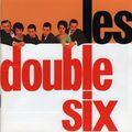 Les Double Six - 1959-62 - Les Double Six (RCA)