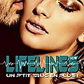 Lifelines - un p'tit truc en plus de tasha lann