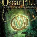 Oscar pill - la révélation des médicus