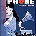 Le monophone, d'elisabeth zöller