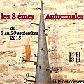 Exposition 8émes automnales de pontigny - 5 au 20 septembre 2015