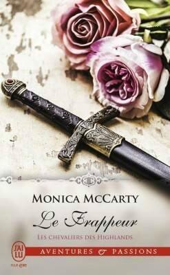 Les Chevaliers des Highlands, Tome 10: Le Frappeur - Monica McCarty