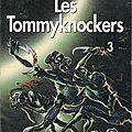 Les Tommyknockers 3 -<b>Stephen</b> King