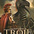 Les survivants de <b>Troie</b>, Livre 1, Le prince sans couronne, écrit par Michel Honaker