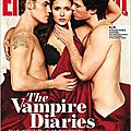 Les couv super Hot d'<b>EW</b> avec le Trio de The Vampire Diaries