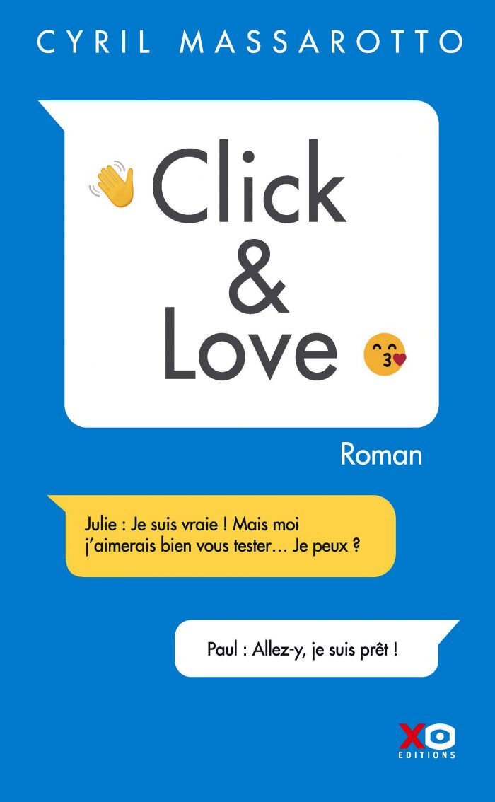 """Click & Love"" de Cyril Massarotto aux Éditions XO"