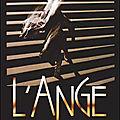 L'Ange - 1982 (Fulgurances stroboscopiques)