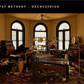 <b>Pat</b> <b>Metheny</b> - Orchestrion