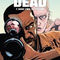 Walking dead, volumes 7 et 8