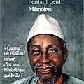 <b>Amadou</b> <b>Hampate</b> <b>BÂ</b>, Amkoullel, l'enfant Peul