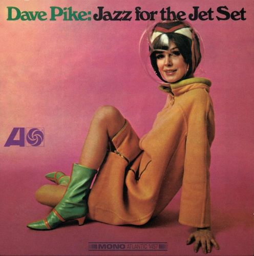 Dave Pike - 1966 - Jazz for the Jet Set (Atlantic)