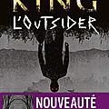 L'Outsider de <b>Stephen</b> <b>King</b>