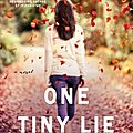 One tiny lie de k.a tucker