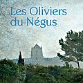 Les oliviers de négus