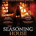The seasoning house (la vengeance de petit ange)