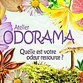 ODORAMA : Quelle est votre odeur-ressource ?