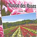L'Illusion des Roses de Michaël BLAUWART