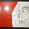 Traits de Passion : Trémois, <b>Eros</b> et Dieu