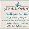 Boutique éphémère Planète des Créateurs 25 mai-7 juin 2015