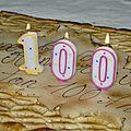 100 ans !