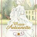 Marie-antoinette : la jeunesse d'une reine