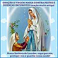 ORAÇÃO À VIRGEM MARIA CONTRA PESTES E <b>DOENÇAS</b> INCURÁVEIS (oração muito antiga)