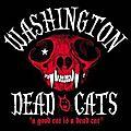 <b>Washington</b> <b>Dead</b> <b>Cats</b> - A good <b>cat</b> is a <b>dead</b> <b>cat</b> (CD+DVD)