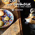 Livre/Ebook : Biscuit pour animaux (chien/chat/lapin/<b>rongeur</b>)