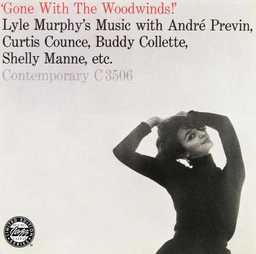 Lyle Murphy - 1955 - Gone With The Woodwinds! (Original Jazz Classics)