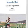 Les folles espérances, <b>Alessandro</b> Mari