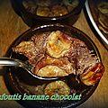 Clafoutis chocolat/banane...