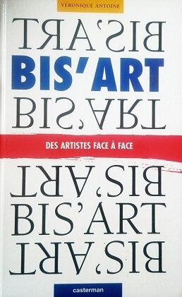 Bis'Art, des artistes face à face