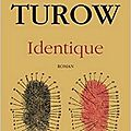 Identique - scott turow