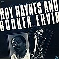 Roy Haynes & Booker Ervin - 1963 - Bad News Blues (Prestige)